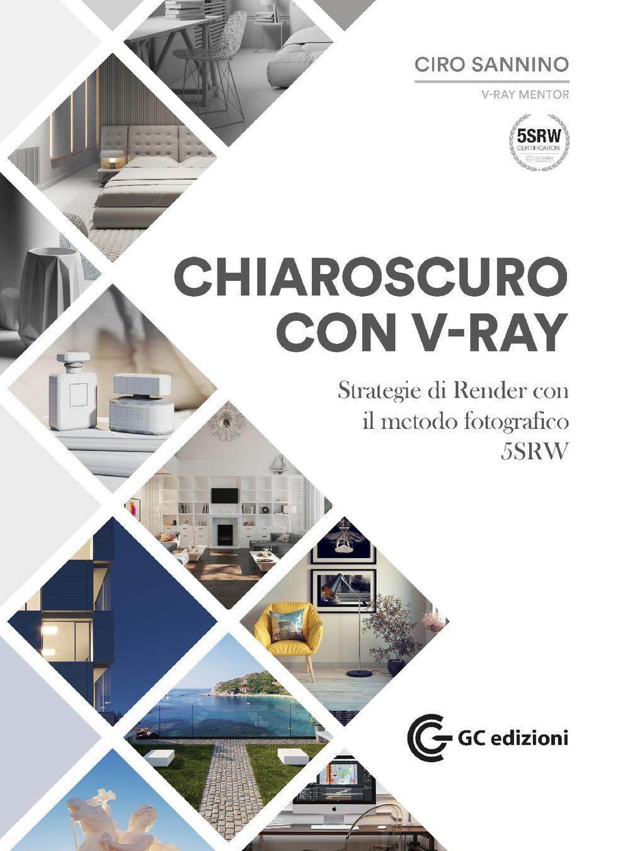 Andrea Ursini Chiaroscuro con VRAY
